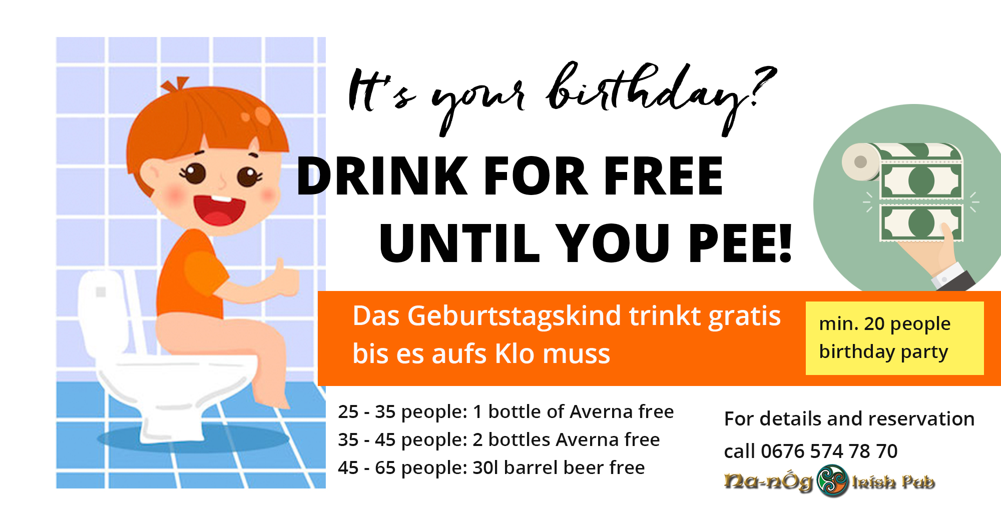 Drink for free until you pee